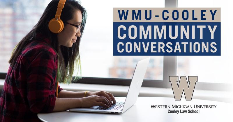 WMU-Cooley_CommunityConversation_EmailGraphic