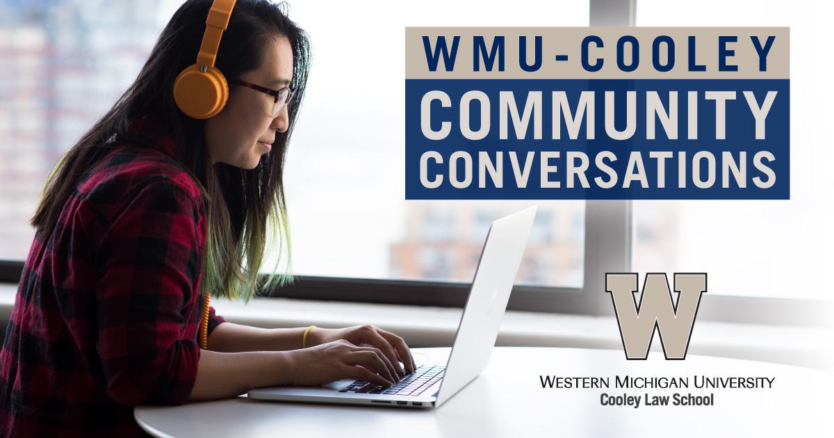 WMU-Cooley Community Conversation